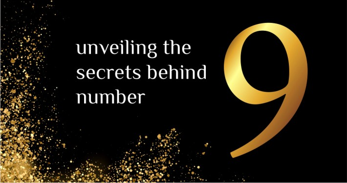 Unveiling the secrets behind number 9