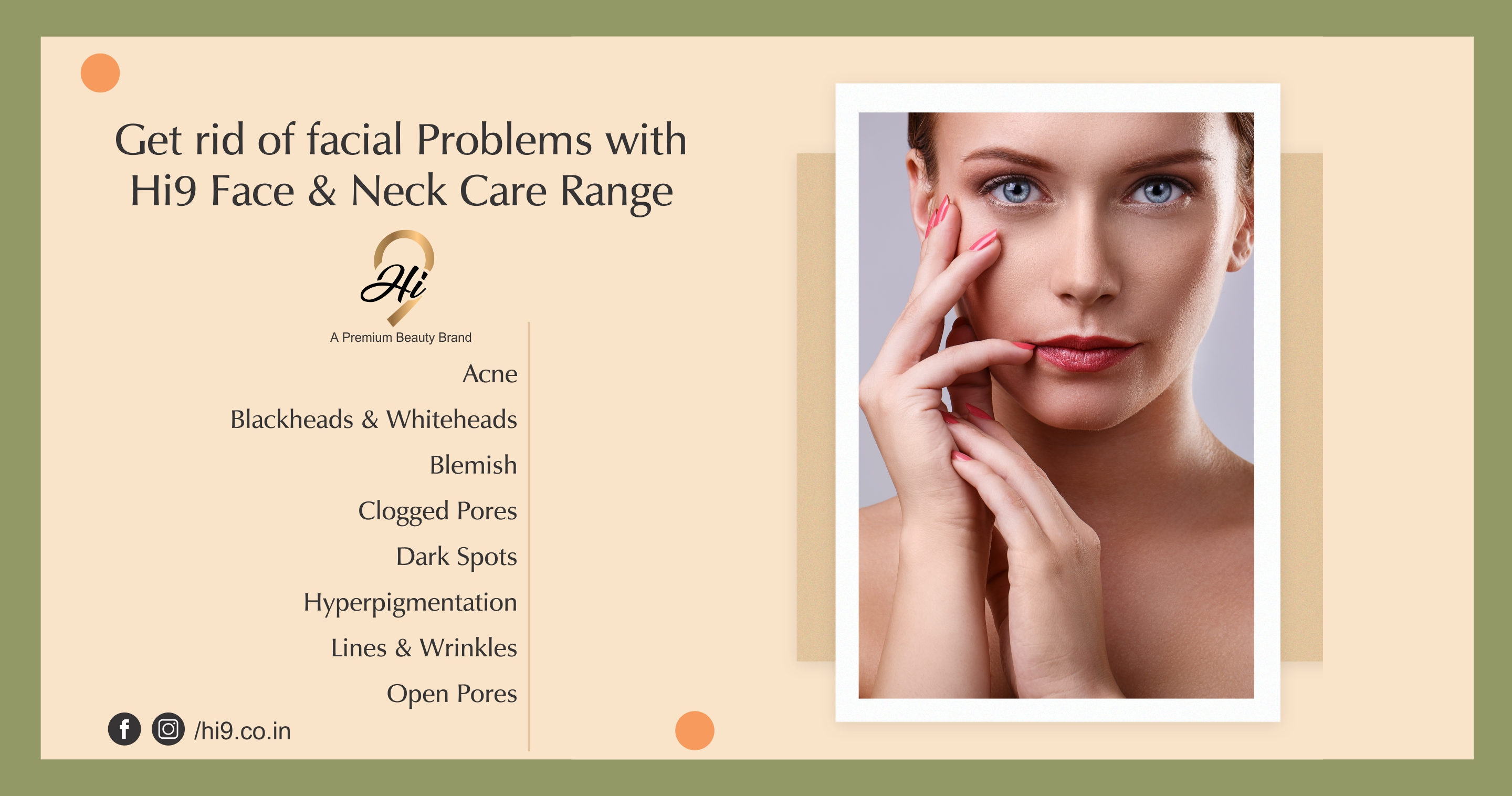 Get Rid Of Facial Problems With Hi9 Face &  Neck care Range